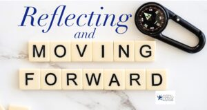 Reflecting (in script font) and Moving Forward (spelled out with Scrabble tiles)